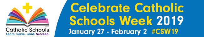 Celebrate Catholic Schools Week 2019